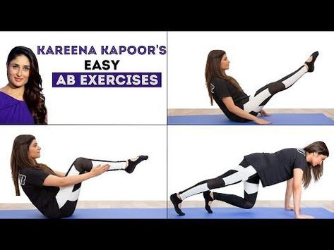 4 Easy Ab Exercises For A Flat Stomach Kareena Kapoor Workout Youtube Easy Ab Workout Abs Workout Workout