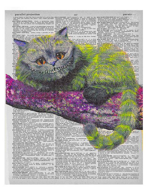The Cheshire Cat has been printed on the page of an old re-purposed dictionary. No two prints are the same because each page has been specially selected to enhance your experience and the Cheshire Cat