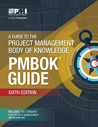 A Guide To The Project Management Body Of Knowledge Pmbo Https Www Amazon Com Dp 162825184 Project Management Books Pmbok Project Management Professional