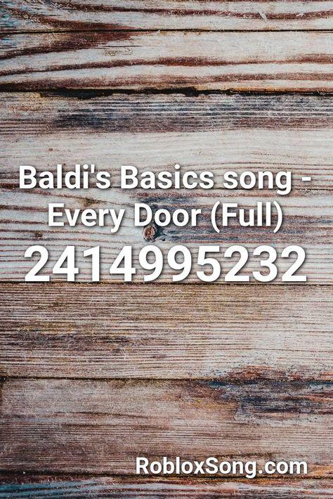 Baldi S Basics Song Every Door Full Roblox Id Roblox Music