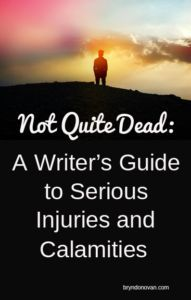 How long can someone be underwater, go without food, or be suffocated and survive? How will they overcome snakebites, gunshot wounds, and more? Not Quite Dead: A Writer's Guide to Serious Injuries and Calamities - writing resource