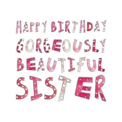 New Birthday Wishes For Elder Sister Figures Awesome Birthday Wishes For Elde Happy Birthday Beautiful Sister Birthday Wishes For Sister Birthday Quotes Funny