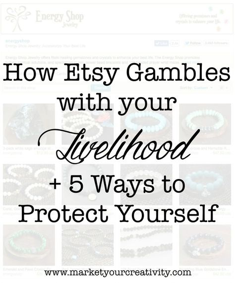 How Etsy Gambles with Your Livelihood: 5 Ways to Protect Yourself