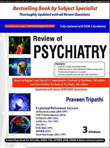 Review of Psychiatry 3rd Ed  by Dr  Praveen Tripathi