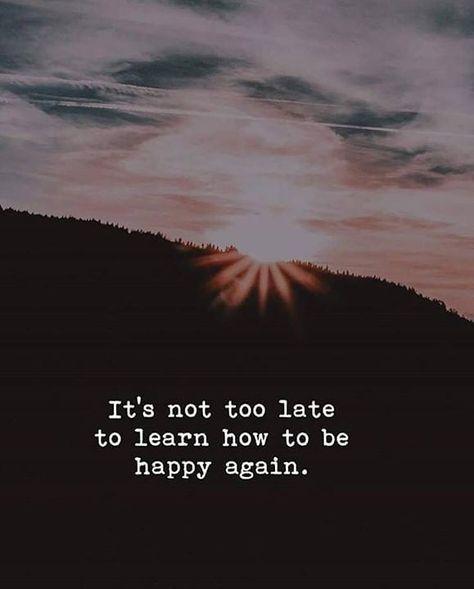 So be happy ð #happy #sad #toolate #beautiful #qoutes #motivationalquotes #motivation #amazing #places #lovely #Instagram #culture #camera