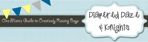 Diapered Daze and Knights Blogger - Heather