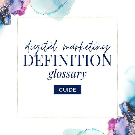 Digital Marketing Definition Glossary