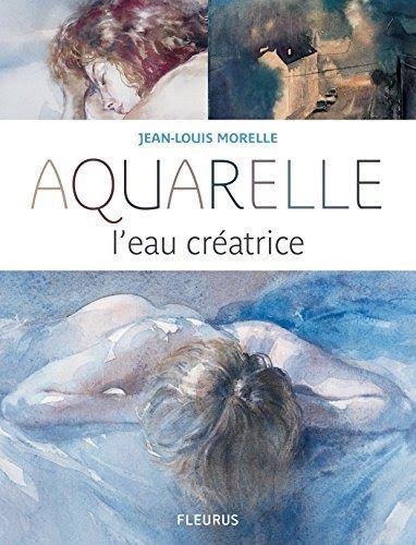 Telecharger Aquarelle L Eau Creatrice Pdf Ebook En Ligne En 2020
