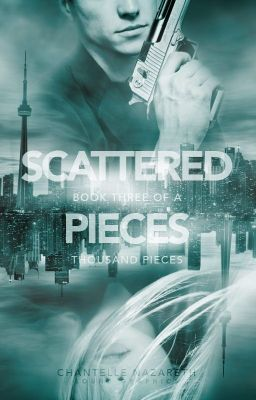 Scattered Pieces [Book 3] - Chapter Two | Wattpad Books