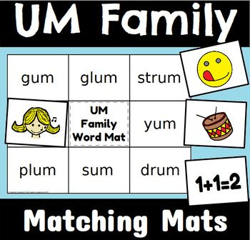 Um Word Family Word And Sentence Matching Mats Word Families Cvc Words Words