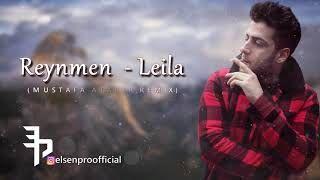 Reynmen Leila Mustafa Atarer Remix Mp3 Indir Reynmen Leilamustafaatarerremix 2020 Sarkilar Muzik Album