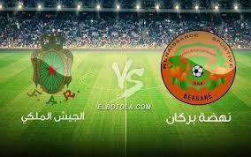 مشاهدة مباراة الجيش الملكي و نهضة بركان بث مباشر اليوم 21 12 2019 في الدوري المغربي Live Match Berkane