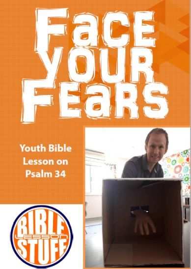 If you want to run an AWESOME youth lesson on facing fear