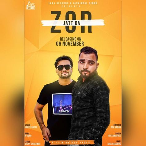 Zor Jatt Da By Happy Rattu Mp3 Punjabi Song Download And Listen Songs Mp3 Song All Songs