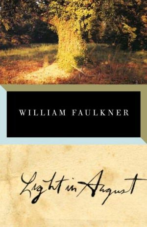 Read a free sample or buy Light in August by William Faulkner. You can read this book with Apple Books on your iPhone, iPad, iPod touch, or Mac.