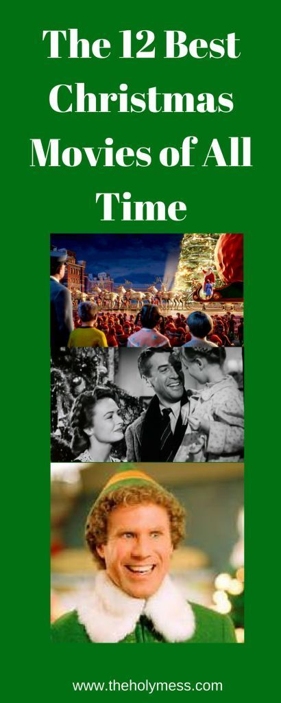 The 12 Best Christmas Movies Of All Time Best Christmas Movies Christmas Movies Christmas Fun