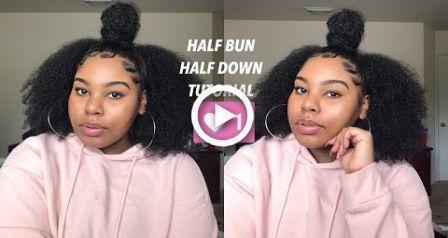 Half Up Half Down Top Knot Bun On Natural Hair Slick Edges 2018 Aleah Nicole Al In 2020 Natural Hair Bun Styles Slick Hairstyles Curly Hair Half Up Half Down