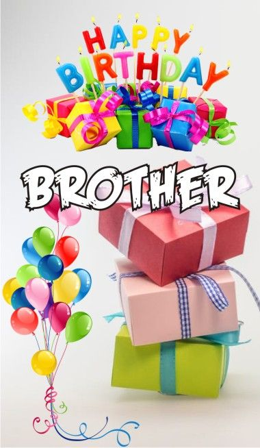 Happy Birthday Brother Images Birthday Wishes For Brother Free Photos Happy Birthday Brother Happy Birthday Wishes Images Happy Birthday To Brother