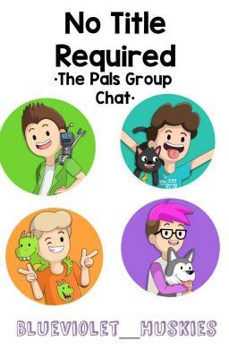 No Title Required The Pals Group Chat In 2020 Pals Roblox
