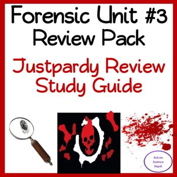 Forensics Unit 3 Review Pack Fingerprints Toxicology Serology Bloodstain Forensics Study Guide Vocabulary Words