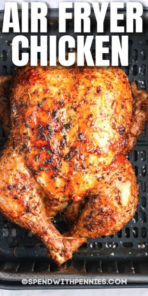 Air Fryer Recipes Whole Chicken, Air Fryer Recipes Easy, Air Fryer Dinner Recipes, Whole Roasted Chicken, Roast Chicken Recipes, Grilling Recipes, Best Whole Chicken Recipe, Oven Roasted Whole Chicken, Cooking Whole Chicken