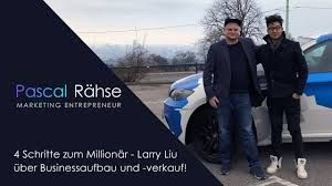 Larry Liu Im Interview 4 Schritte Zum Millionar Larry Liu Uber Businessaufbau Und Verkauf Youtube Menschen Lernen Marketing Online Marketing