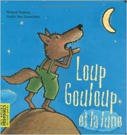 Les Albums De La Periode 3 La Maternelle De Vivi Loup Lune Livre Le Loup