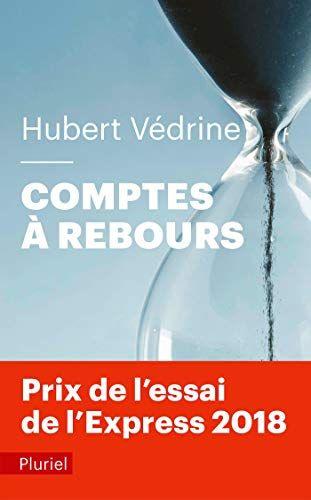 Telecharger Comptes A Rebours Pdf Livre Ebook France De Hubert Vedrine Telecharger Votre Fichier Ebook Maintenant Telechargement Livre Pdf Livre Numerique