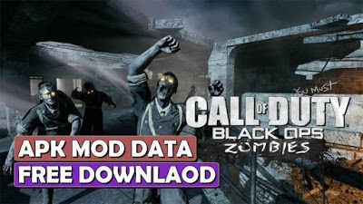 Call Of Duty Black Ops Zombies Apk Mod Data For Android Black Ops Zombies Call Of Duty Black Call Of Duty