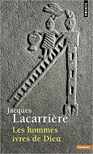 Amazon Fr Les Hommes Ivres De Dieu Jacques Lacarriere Livres Pdf Gratuit Telechargement Telecharger Livre Pdf