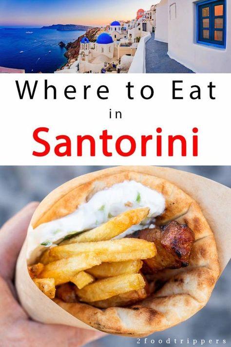Santorini Food Guide – The Best Santorini Restaurants | 2foodtrippers