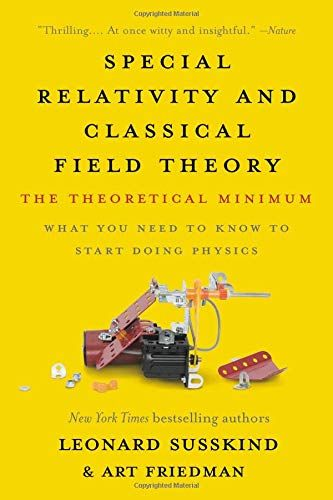 Download Pdf Special Relativity And Classical Field Theory The Theoretical Minimum Free Epub Mobi Ebooks Special Relativity Relatable Ebook