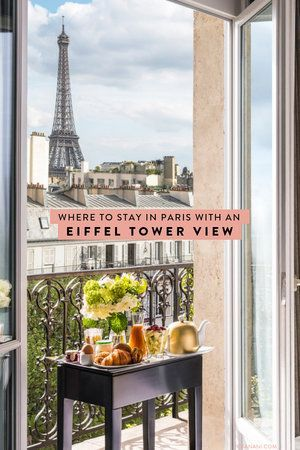 Best Eiffel Tower View Hotel And Airbnbs In Paris Paris Paris