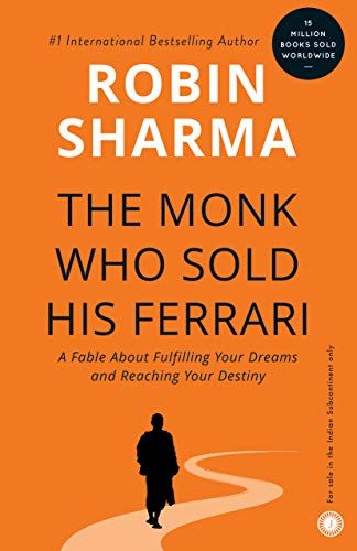 The Monk Who Sold His Ferrari By Robin Sharma Https Www Amazon