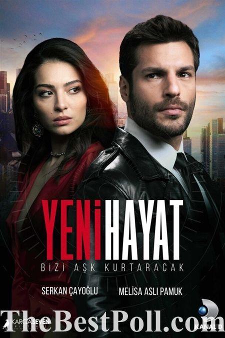 Yeni Hayat Tv Series Turkish Film Popular Tv Series