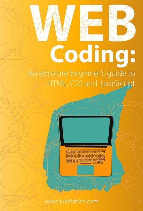 Learn Web Development Html Tutorials For Beginners Css Tutorials For Beginners Java Learn Web Development Web Development Tutorial Web Development Design