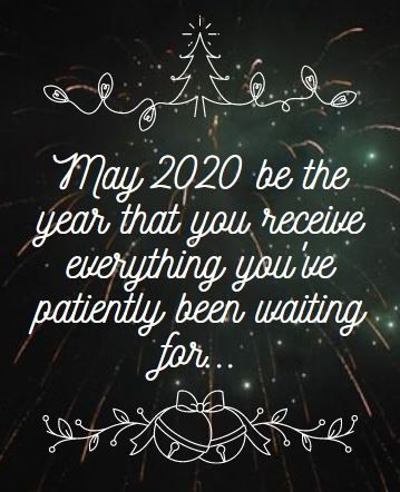 Happy 2020 New Years Day May 2020 Be The Year That You Receive