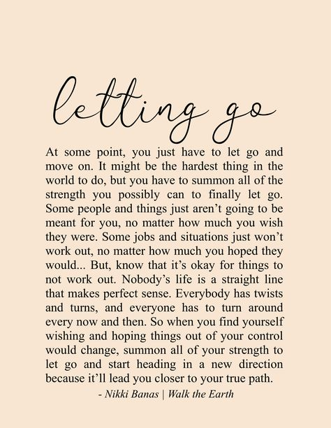 At some point, you have to summon all of the strength you possibly can to let go and start moving on. Then you can start to heal ❤ | | Quotes & Poetry by Nikki Banas - Walk the Earth | On healing, letting go, recovery, recovering, moving on, moving forward, growth, change, pain, love.