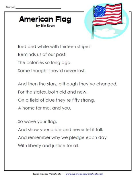 Check out this fun rhyming poem about the American flag!  Super Teacher Worksheets has many printable worksheets of patriotic symbols for the USA.