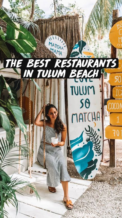 The Best Restaurants in Tulum Beach