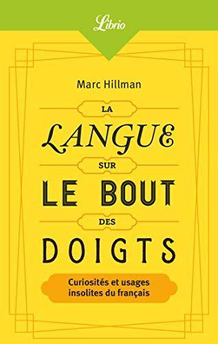 Lire La Langue Sur Le Bout Des Doigts Librio Ma C Mo T 1265 Pdf Gratuit Livre Kinesiologie Pdf En 2020 Listes De Lecture Livres En Ligne Telechargement