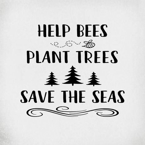 Help Bees Plant Trees Save The Seas svg, Environmental svg, Awareness svg, Save The Earth svg, Hippie svg, Boho svg, Trees svg, Bee svg
