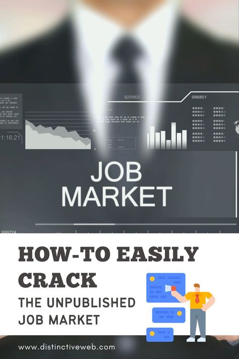 How-to Easily Crack The Unpublished Job Market