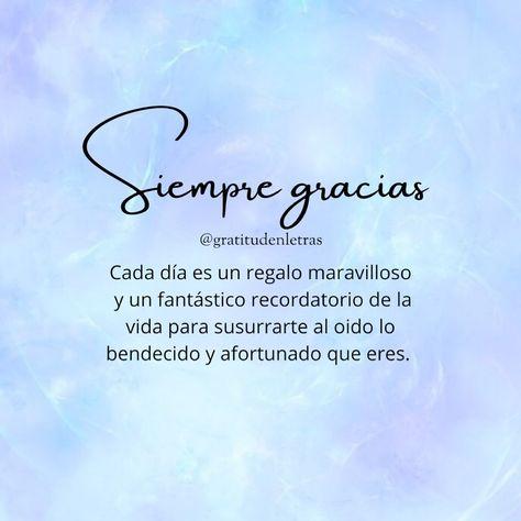 """GRATITUD EN LETRAS on Instagram: """"Gracias por un día más de vida 🙌🏻💫 @gratitudenletras @gratitudenletras #junio #gratitudenletras #bienestar #mensajesbonitos #amorpropio…"""""""