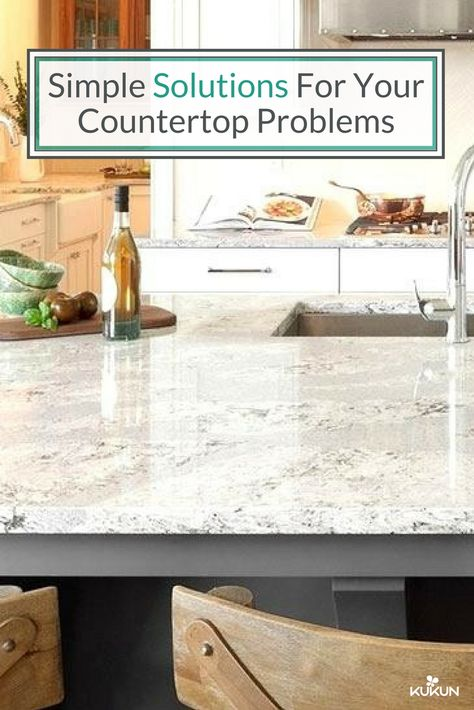 5 Simple Tricks For Tackling Your Kitchen Countertop Issues