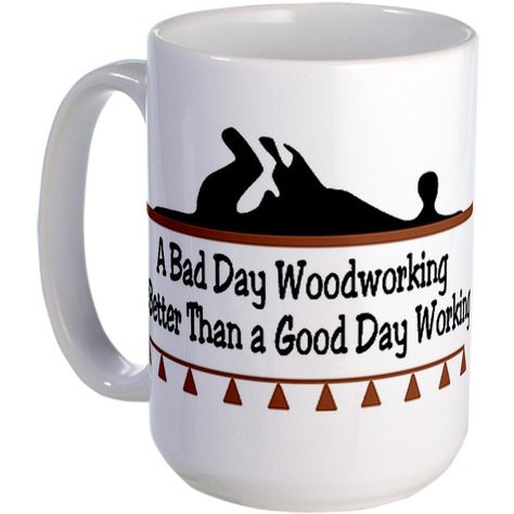 5d693d10da1 CafePress - A bad day woodworking Large Mug - Coffee Mug, Large 15 oz.  White Coffee Cup *** Review more details here : Coffee Mugs