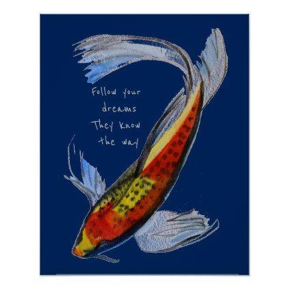 Follow Your Dreams Quote Orange Koi Japanese Fish Poster Zazzle Com In 2021 Follow Your Dreams Quotes Orange Koi Japanese Fish