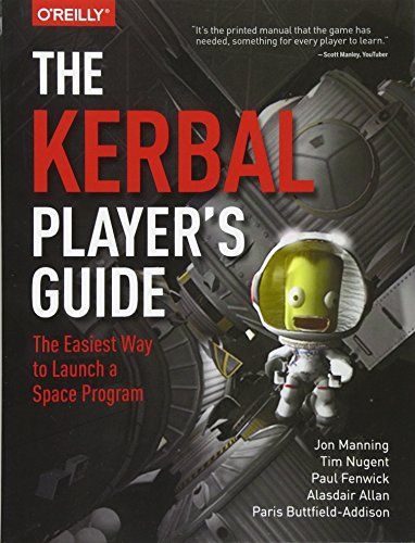 Epub Free The Kerbal Players Guide The Easiest Way To Launch A