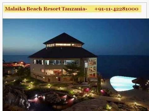 Tours To Tanzania Tanzania Sightseeing Tanzania City Tours From Joy Travels Beach Resorts Tanzania The Good Place
