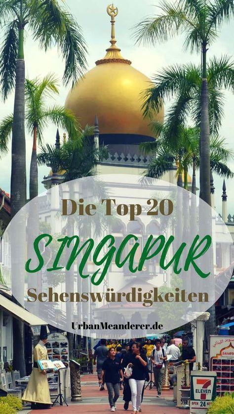 Die Top 20 Singapur Sehenswürdigkeiten, die du nicht verpassen solltest | Reiseblog Urban Meanderer
